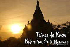 19 Things to know before you go to Myanmar