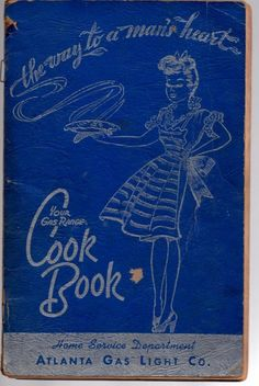 Vintage Cookbook The Way to a Man's Heart Cook Book