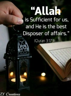 Allah is Sufficient for us, and He is the best Disposer of affairs. Allah Islam, Islam Quran, Muslim Quotes, Religious Quotes, Quran Sharif, Gods Love Quotes, Beautiful Names Of Allah, Almighty Allah, Phone Quotes