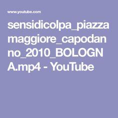 sensidicolpa_piazza maggiore_capodanno_2010_BOLOGNA.mp4 - YouTube