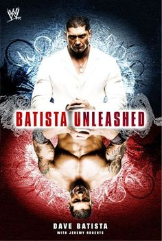 Batista Unleashed by Dave Batista. $11.76. Publisher: World Wrestling Entertainment; Reprint edition (October 16, 2007). Author: Dave Batista. 320 pages