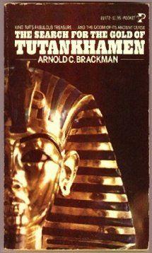 The Search for the Gold of Tutankhamen by Arnold C. Brackman http://www.amazon.com/dp/0671810723/ref=cm_sw_r_pi_dp_NH10tb0NEYWG7PRN $6.95 #egyptian #kingtut #tutankhamen