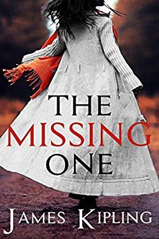 The Missing One by [Kipling, James]