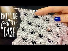 "ВЯЖЕМ ДВУСТОРОННИЙ ВОЗДУШНЫЙ УЗОР ""EASE"" / BEAUTIFUL KNITTING PATTERN - YouTube Knitting Videos, Knitting Stitches, Knitting Needles, Stitch Patterns, Knitting Patterns, Knitting For Kids, Crochet For Beginners, Knitted Shawls, Knitting Designs"