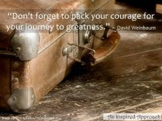 Courage for the journey