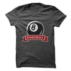 Hardball T Shirt, Hoodie, Sweatshirts - design your own t-shirt #tee #fashion