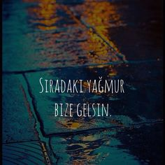 Ve alip gitsin tum yalnizligi ustumuzden. Text Quotes, Words Quotes, Sayings, Down Quotes, I Love Rain, Perfect Word, Weird Dreams, Meaningful Words, Cool Words