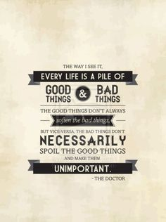 The Doctor always knows what to say :)