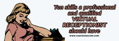 http://courteouscom.com/blog/virtual-receptionist-skills  #virtualreceptionist #receptionistskills #businesstips