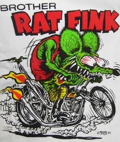 Rat Fink from my early teenage years!