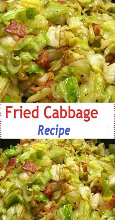 Southern Fried Cabbage, Bacon Fried Cabbage, Sauteed Cabbage, Baked Cabbage, Cabbage Stir Fry, Mexican Beef Casserole, Cabbage Casserole, Casserole Recipes, Cooked Cabbage Recipes