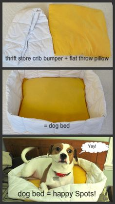 dog bed from crib bumper & flat throw pillow. -- my dog is too big for a throw pillow, but this is a good idea for lining the inside of their crates.