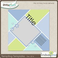 Tempting Templates Challenge - Dec 2014. Free Template and Earn Pixel Points at Gotta Pixel. www.gottapixel.net/