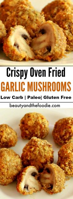 Crispy Oven Fried Garlic Mushrooms- Low carb , paleo, & gluten free.