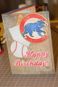 Chicago Cubs Birthday Card by - Cards and Paper Crafts at Splitcoaststampers Special Birthday Cards, Happy Birthday Friend, Birthday Cards For Him, Vintage Birthday Cards, Dad Birthday Card, Happy Birthday Images, Birthday Greetings, Birthday Wishes, Birthday Stuff