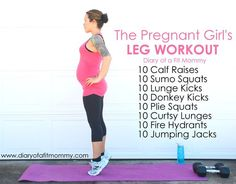 The Pregnant Girl's Leg Workout. Love this routine!