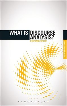 What is discourse analysis? / Stephanie Taylor