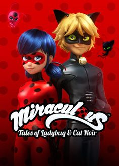 """Check out """"Miraculous: Tales of Ladybug & Cat Noir"""" on Netflix"""