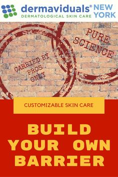 Build your own skin barrier -- improve the health of your skin with dermaviduals products!