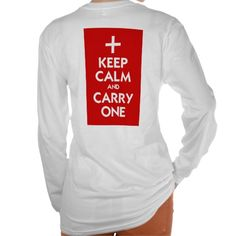 Keep Calm and Carry One Tshirts