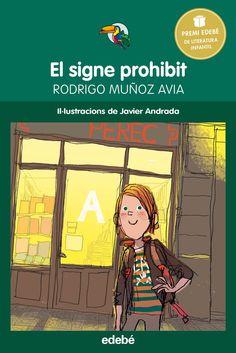 JUNY-2016. Rodrigo Muñoz Avia. El signe prohibit. Ficció-Misteri (9-11 anys)