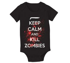 Keep Calm Kill ZOMBIES infant costume baby funny by TeesToYou