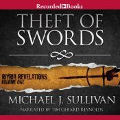 Theft of Swords by Michael J. Sullivan: First in the instant best sellers of the spellbinding Riyria Revelations series. It introduces Royce Melborn and Hadrian Blackwater, two enterprising thieves who end up running for their lives when they're framed for the death of the king. Trapped in a conspiracy bigger than they can imagine, their only hope is unraveling an ancient mystery - before it's too late.
