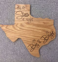 "Texas shaped cutting board!  From Paddle Tramps Manufacturing in Lubbock, TX ""the stars at night are big and bright"""