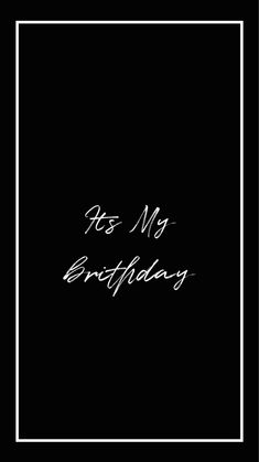 Happy Birthday To Me Quotes, Birthday Girl Quotes, Birthday Captions Instagram, Birthday Post Instagram, Birthday Msgs, Birthday Typography, Birthday Girl Pictures, Happy Birthday Wallpaper, Favorite Book Quotes
