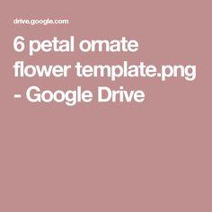 6 petal ornate flower template.png - Google Drive