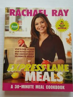 Rachael Ray Express Lane Meals 30 Minute Meal Cookbook Paperback 2006 in Books, Cookbooks | eBay