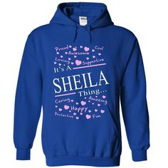 Its A  SHEILA Thing - #floral shirt #sweater skirt. LIMITED TIME PRICE => https://www.sunfrog.com/Names/Its-A-SHEILA-Thing-9373-RoyalBlue-41309593-Hoodie.html?id=60505