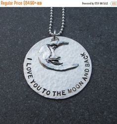 Hand Stamped Jewelry I Love You To The Moon by klacustomcreations