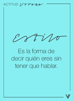 #ESTILO es la forma de decir quién eres sin tener que hablar.