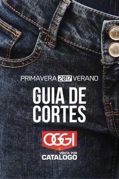 Guía de Cortes Primavera Verano 2017 - Oggi Venta por Catálogo