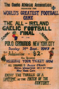 gaelic football poster 1947 Football Final, Polo Grounds, The World's Greatest, Finals, Ireland, Irish, New York, Poster, Gaming