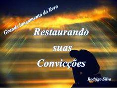 Rodrigo Silva-Restaurando Suas Convicções :  Graça e paz. O projeto está com toda força, me aj...