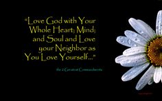 Greatest Commandment, Love Your Neighbour, Your Neighbors, Whole Heart, Random Thoughts, Mindfulness, Love Thy Neighbor, Consciousness, Awareness Ribbons