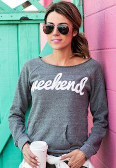 comfy 'weekend' sweatshirt