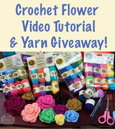 How to #Crochet a Flower Video Tutorial and Yarn Giveaway by @CraftyGemini