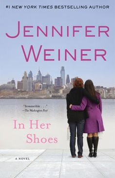 In Her Shoes: A Novel I liked this book.