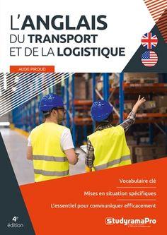 L'anglais du transport et de la logistique - Librairie Eyrolles