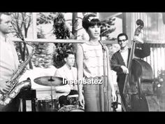 Insensatez, Jobim 1965 with english vocal - YouTube