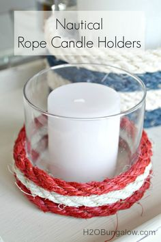 I whipped up a few super simple nautical rope candle holders earlier this week to post while I was away at the awesome Haven Bloggers Conference. I have a growing collection of glass containers that had too much potential to simply cast aside in the recycle bin! My little stash is full of containers...Read More » Rope Crafts, Beach Crafts, Decor Crafts, Fun Crafts, Diy And Crafts, Glow Crafts, Nautical Candle Holders, Easy Projects, Craft Projects