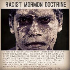 Today, the church disavows the theories advanced in the past... LDS quotes. Mormon doctrine. Inspired leaders? Race and the priesthood.