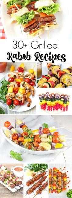 30+ Grilled Kabob Recipes, Including Steak, Chicken, Shrimp, and Vegetables Kabobs.