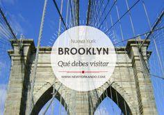 ¿Ya sabes todo lo que debes ver en Brooklyn? Si aún no lo sabes, aquí tienes una guía completa para ello.