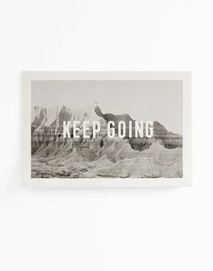 Keep Going - Artist Print by Julia Kostreva