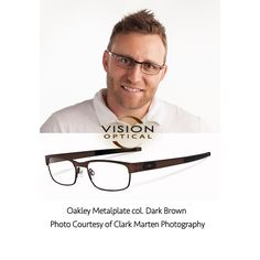 Oakley Metalplate col. Dark Brown Photo Courtesy of Clark Marten Photography