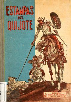 Quijote,Don (Personaje de ficción). Estampas del Quijote : sacadas de la inmortal obra de Cervantes, para deleite de los niños / por Federico Torres (1956)